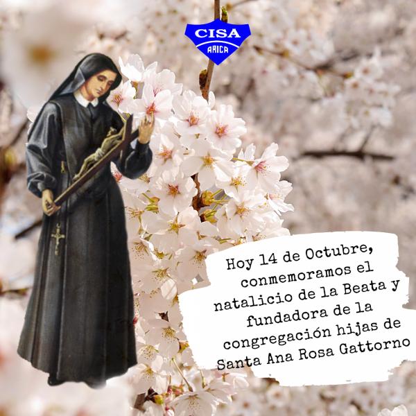 Madre Rosa Gattorno, natalicio de nuestra fundadora.