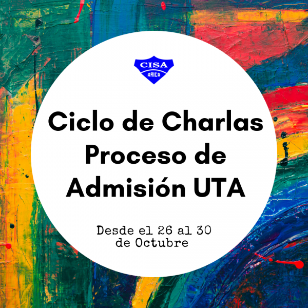 Ciclo de Charlas de Admisión UTA