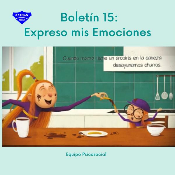 Boletín 15: Expreso mis Emociones.