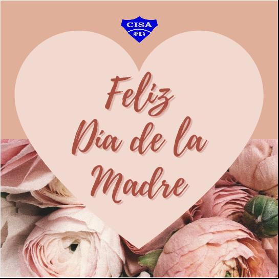 CISA saluda en el Día de la Madre