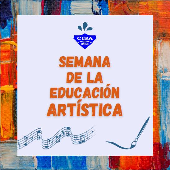 🎵 Semana de la Educación Artística 🎨