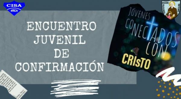 1er Encuentro Mensual de Jóvenes Confirmación Arica-Santiago